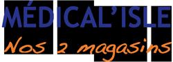 Médical'Isle Nos 2 magasins
